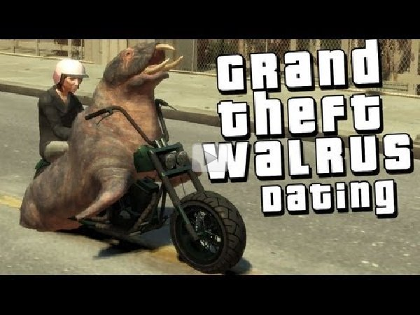 Grand theft walrus dating sites